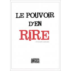 Le pouvoir d'en rire, par Christophe LAUDUIQUE. Editions AGENDA DU SPORT EDITIONS