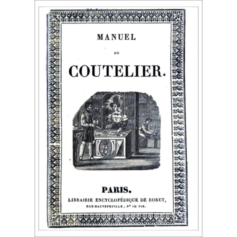 Manuel du coutelier (ou Traité théorique et pratique), par Henri Landrin