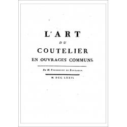 L'art du coutelier en ouvrages communs, par Auguste-Denis Fougeroux de Bondaroy