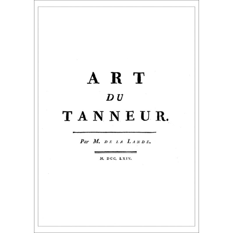 L'art du tanneur, par Jérôme de Lalande