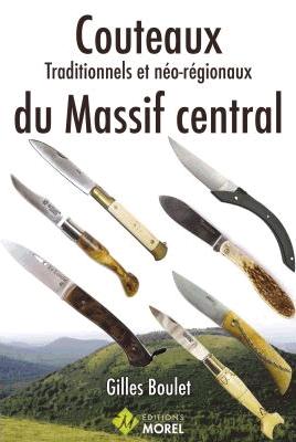 Couteaux traditionnels et neo regionaux du Massif central